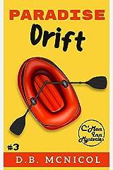 Paradise Drift: C'Mon Inn Cozy Mystery Book 3 (C'Mon Inn Mystery Series 4) Kindle Edition