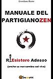 Manuale del PartigianoZen