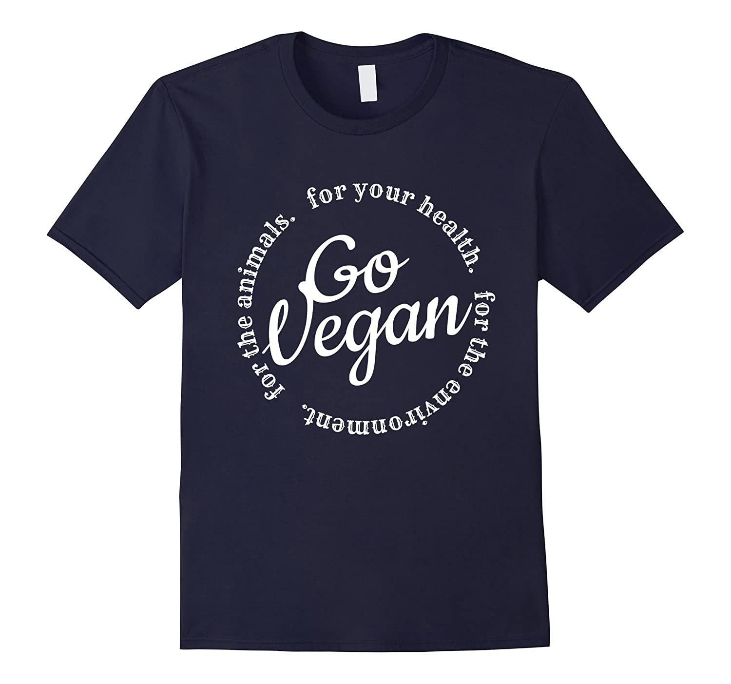 Go Vegan T-Shirt. For your health Vegan Tee-BN