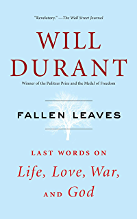 The greatest minds and ideas of all time kindle edition by will fallen leaves last words on life love war and god fandeluxe Image collections