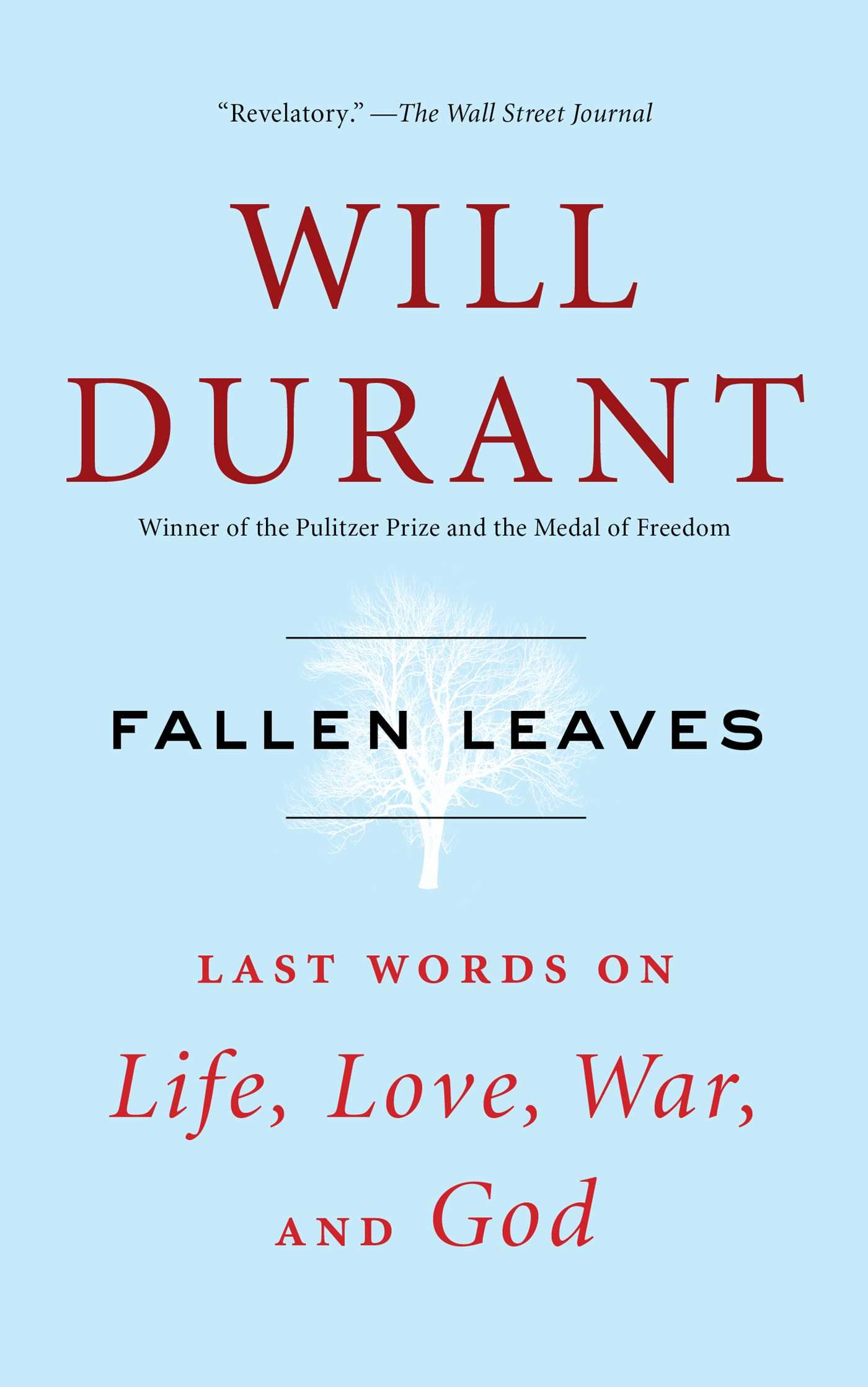 Fallen Leaves Last Words On Life Love War And God Will Durant