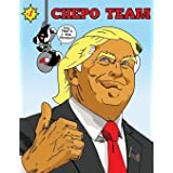 Chepo Team 2: Chepo Team Goes Black (Volume 2)