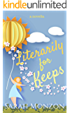 Literarily For Keeps: A Novella (Book Nerds and Boyfriends Collection Book Two)