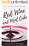 Red Wine and Mint Cake: A lesbian romance