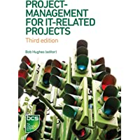 Project Management for IT-Related Projects: 3rd Edition