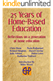 25 Years of Home-Based Education: Reflections on a generation of home educatoin