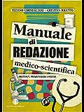Manuale di redazione medico-scientifica: Abstract, presentazioni e poster