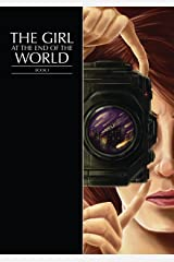 Girl at the End of the World: Book 1 Kindle Edition