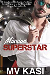 Mission Superstar: A Passionate Celebrity Romance Kindle Edition
