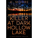 Killer at Dark Hollow Lake: A Jamie Rogers Thriller