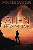 An Alien Perspective