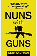 Nuns with Guns Kindle Edition
