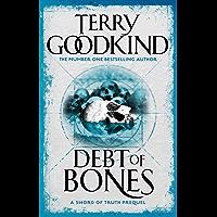 Debt Of Bones: Sword of Truth: A Prequel Novella