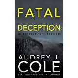 Fatal Deception (Emerald City Thriller Book 5)