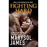 Fighting Hard (Fighting For Love Book 1)