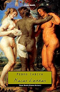 Malas hierbas (Spanish Edition)