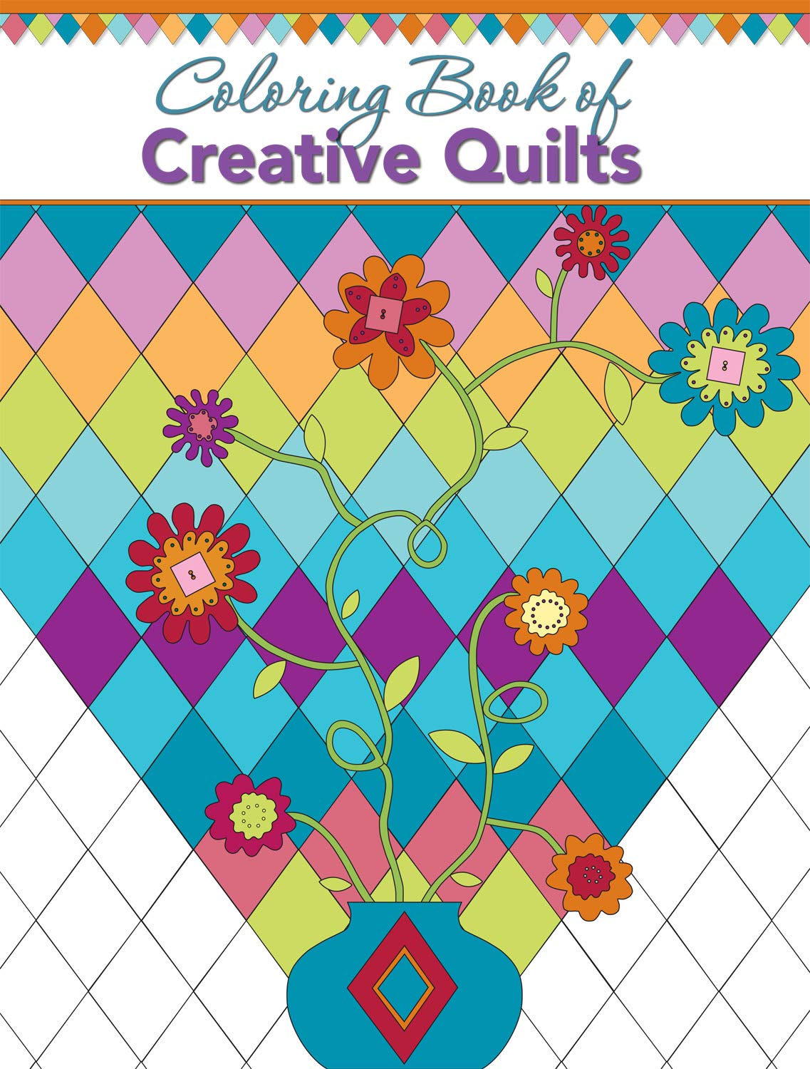 Amazon Com Coloring Book Of Creative Quilts Landauer 58 Inspiring Designs Of Classic Quilt Blocks To Help Quilters Experiment With Color For Your Next Quilting Project Or To Just Color Unwind And Relax