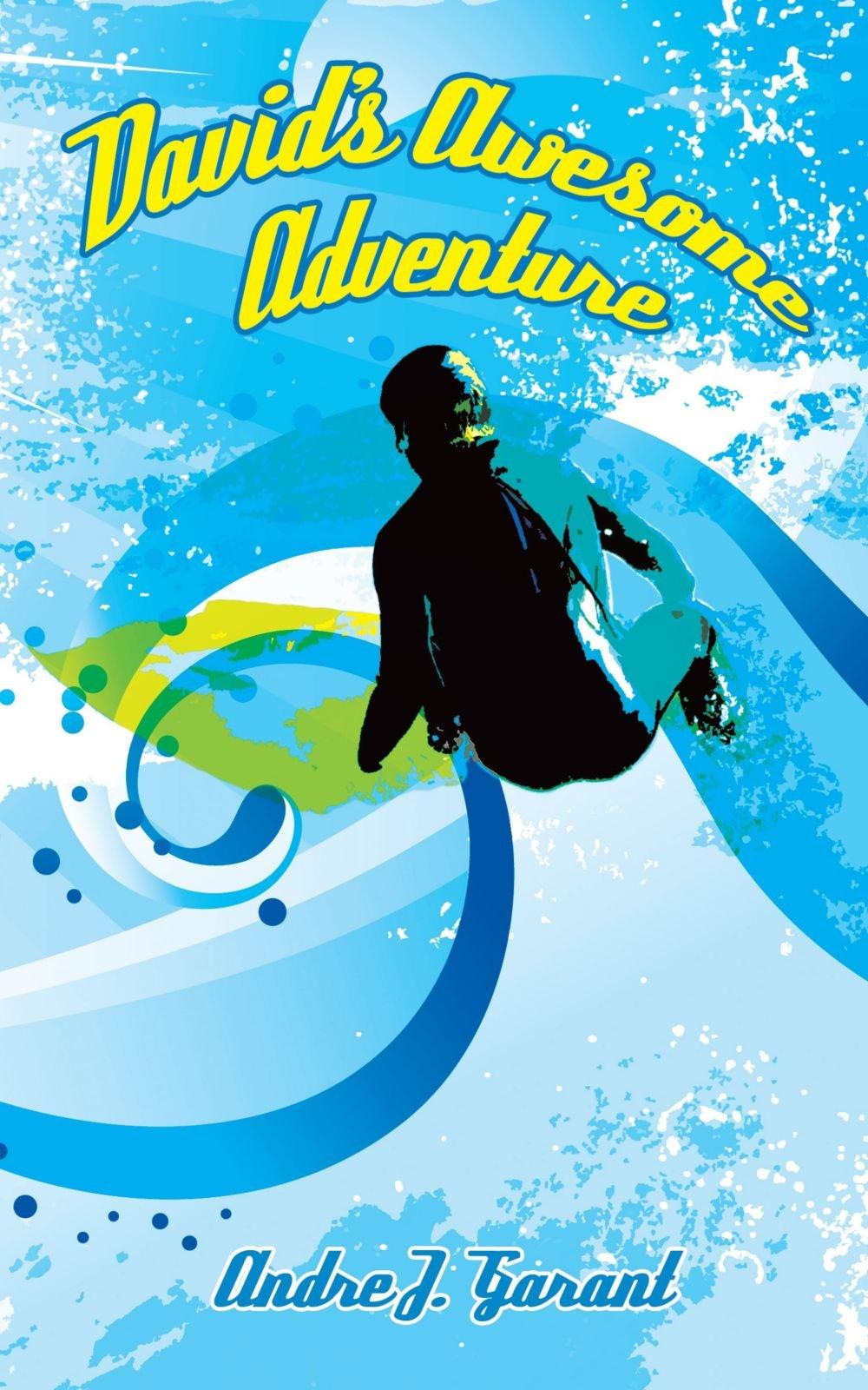 Read Online David's Awesome Adventure pdf epub
