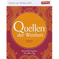 Quellen der Weisheit - Kalender 2019: Spirituelle Impulse für jeden Tag