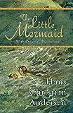 Little Mermaid (With Original Illustrations)