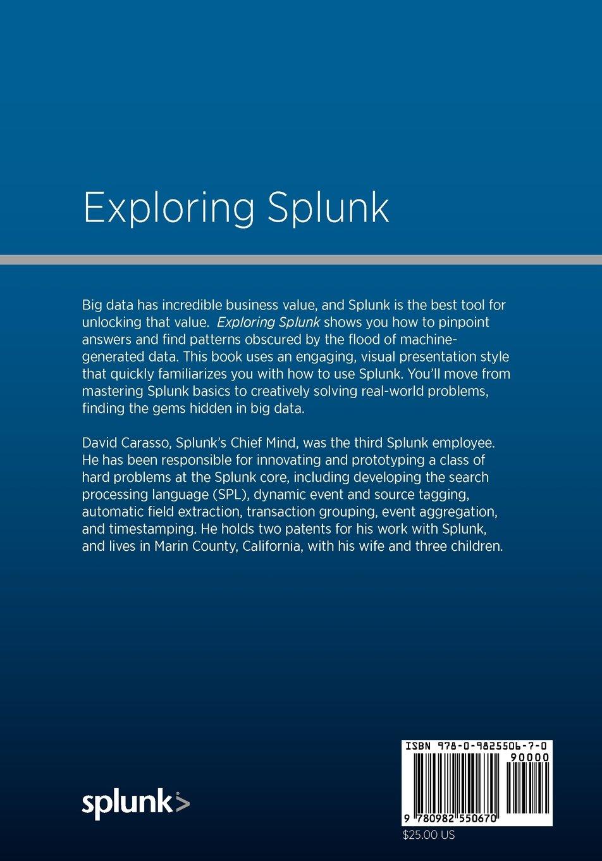 Exploring Splunk: David Carasso: 9780982550670: Amazon com