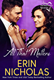All That Matters: Billionaire Bargains, book three