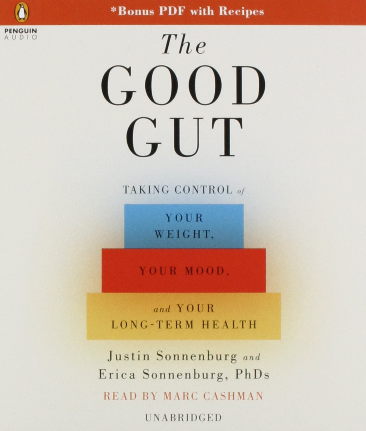 The Good Gut: Taking Control of Your Weight, Your Mood, and Your Long-Term Health by Penguin Audio