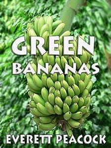 Green Bananas (The Life and Times of a Hawaiian Tiki Bar Book 4)