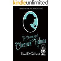 THE ILLUMINATION OF SHERLOCK HOLMES a gripping mystery inspired by the work of Sir Arthur Conan Doyle (The Odyssey of Sherlock Holmes Book 3) (English Edition)