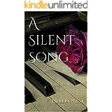 A Silent Song