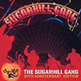 The Sugarhill Gang - 30th Anniversary Edition (Expanded Version)