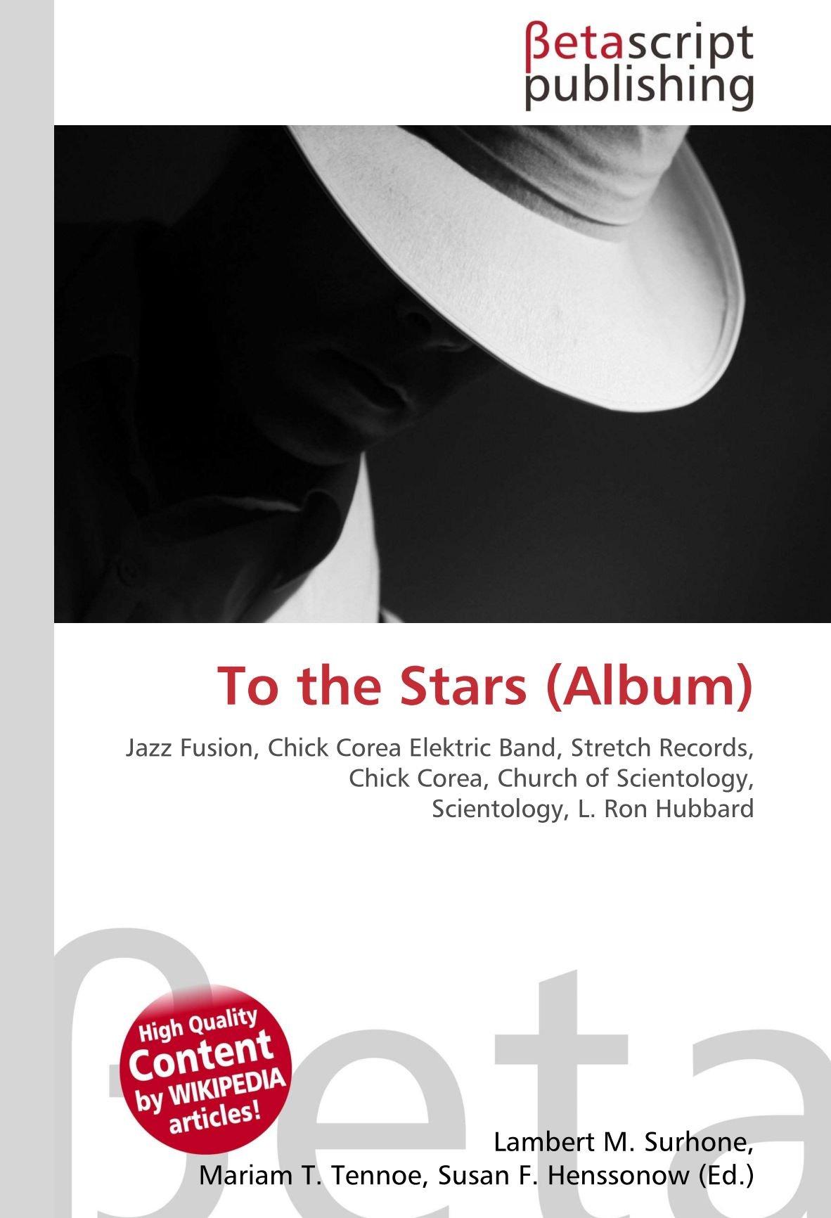 To the Stars Album : Jazz Fusion, Chick Corea Elektric Band ...