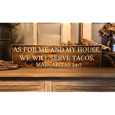 Georgia Barnard As for Me and My House, We Will Serve Tacos Kitchen Decor Kitchen Humor Margaritas Taco Tuesday Taco Display Rustic Kitchen 4 x 16 x 0.2 Inch