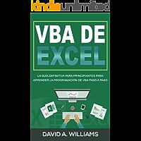 VBA de Excel: La Guía definitiva para principiantes para aprender la programación de VBA paso a paso (Libro En Español…
