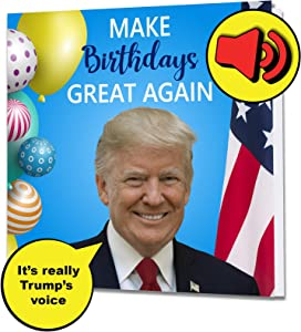 Singing President Trump Birthday Greeting Card - Real Voice - Funny Patriotic Donald Birthday Anniversary 4th July Mothers Day Gifts for Men Dad Mom Husband Wife Dad Brother Sister Presents