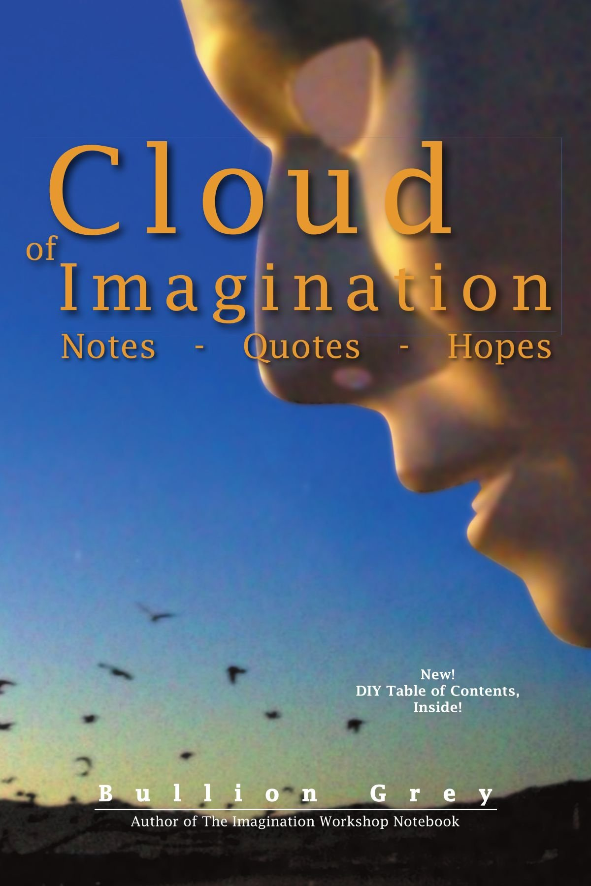 Read Online Cloud of Imagination: Notes Quotes and Hopes pdf