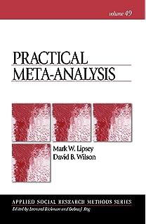 Practical Meta Analysis (Applied Social Research Methods)