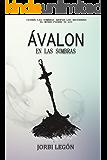 Ávalon: En las Sombras