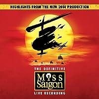 Miss Saigon: The Definitive Live Recording [Explicit]