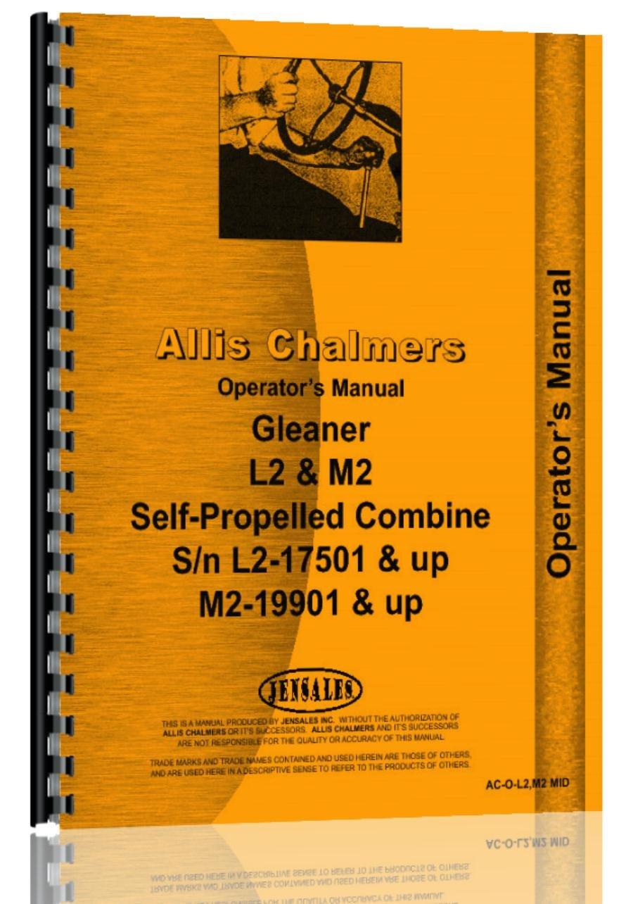 Amazon.com: Allis Chalmers Gleaner L2 M2 Combine Operators Manual|n 19901 &  up: Automotive