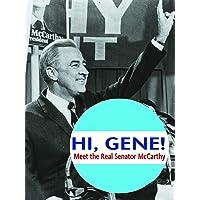 Hi, Gene! Meet The Real Senator McCarthy.