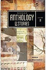 Running Wild Anthology of Stories, Volume 2 Paperback