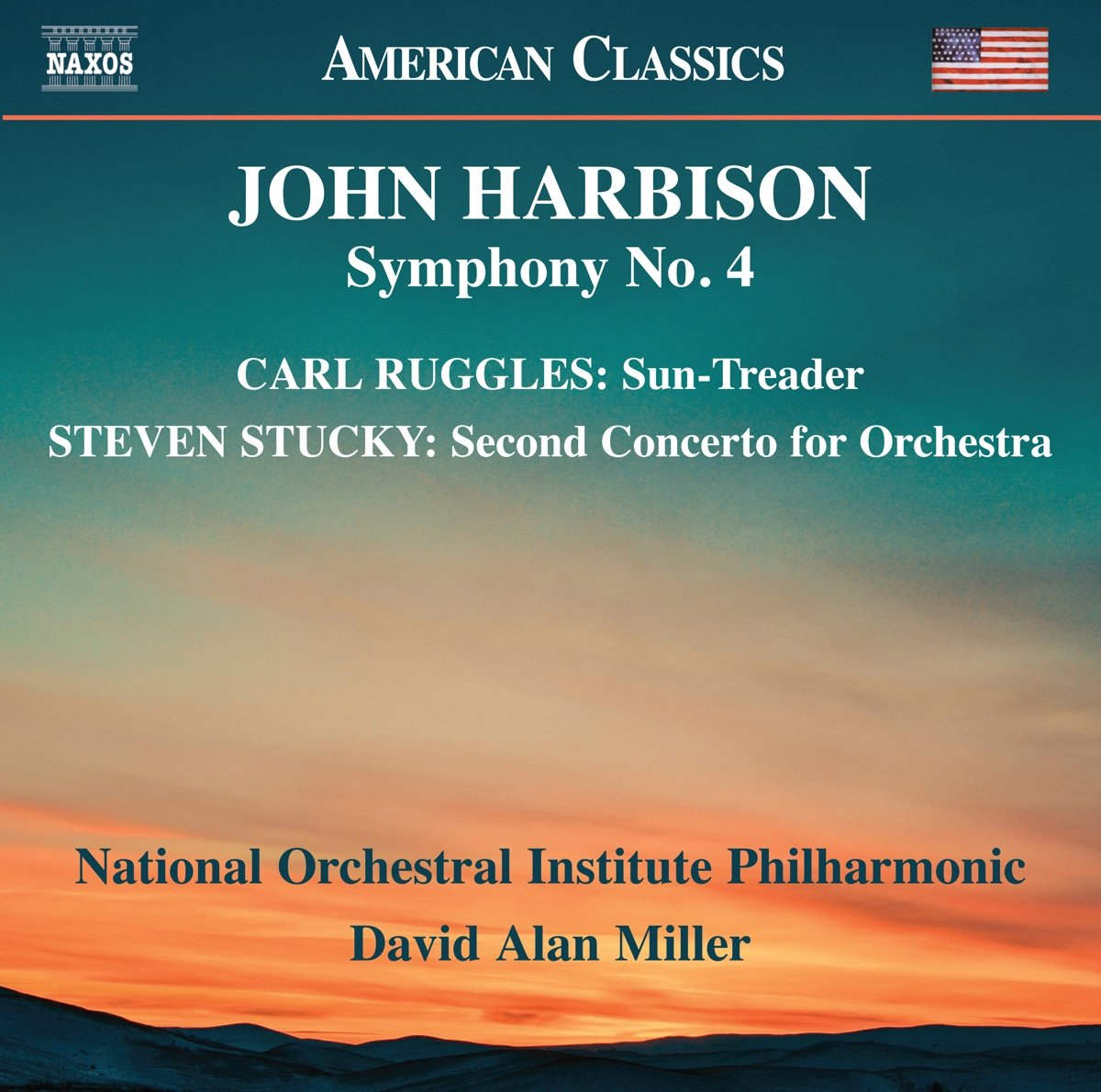 Harbison: Symphony No. 4; Ruggles: Sun-Treader; Stucky: Second Concerto for Orchestra
