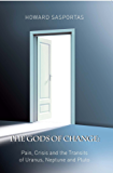 Gods of Change - Pain, Crisis, and the Transits of Uranus, Neptune and Pluto (English Edition)