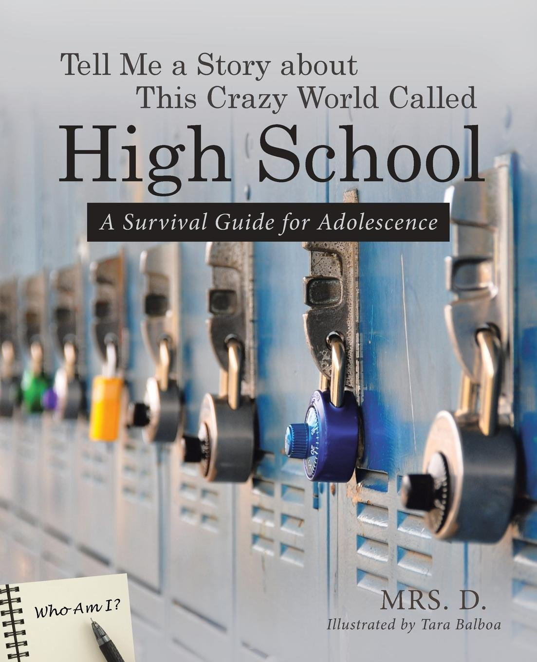 Tell Me a Story about This Crazy World Called High School pdf epub
