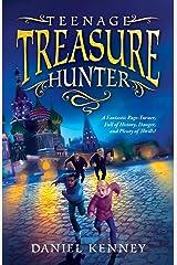 Teenage Treasure Hunter Kindle Edition
