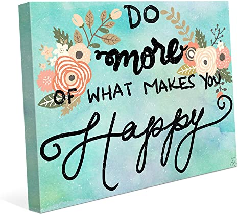 Amazon Com Do More Of What Makes You Happy Blue Watercolor Positive Uplifting Saying Quote Wall Art Print On Canvas Posters Prints