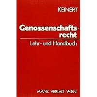 Österreichisches Genossenschaftsrecht: Lehr- und Handbuch