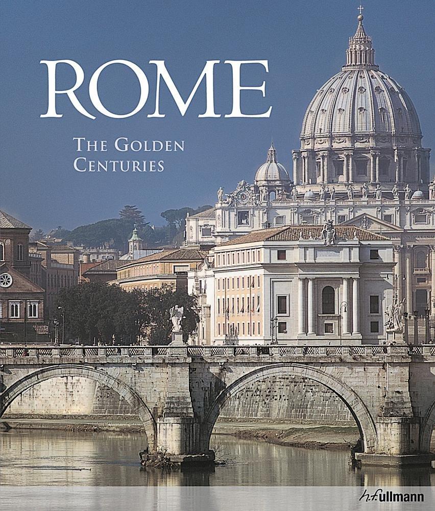 Rome: The Golden Centuries