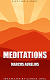 Meditations: Complete and Unabridged: Illustrated with Audiobook Link